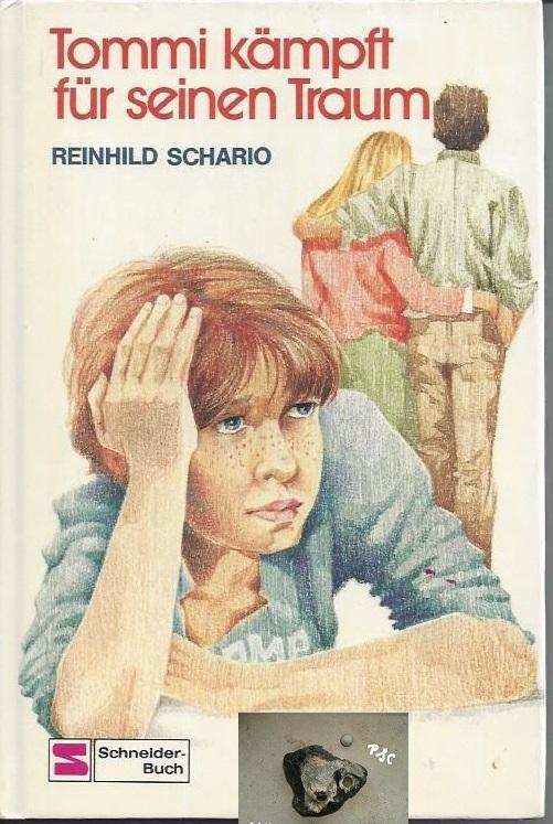 Tommi kämpft für seinen Traum, Reinhild Schario, Schneiderbuch