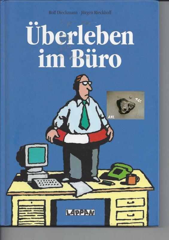 Überleben im Büro, Rolf Dieckmann, Jürgen Rieckhoff
