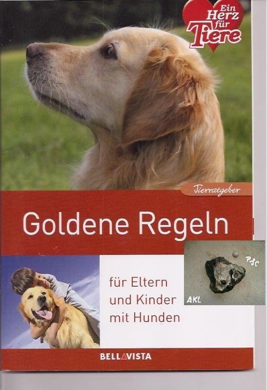 Goldene Regeln für Eltern und Kinder mit Hunden