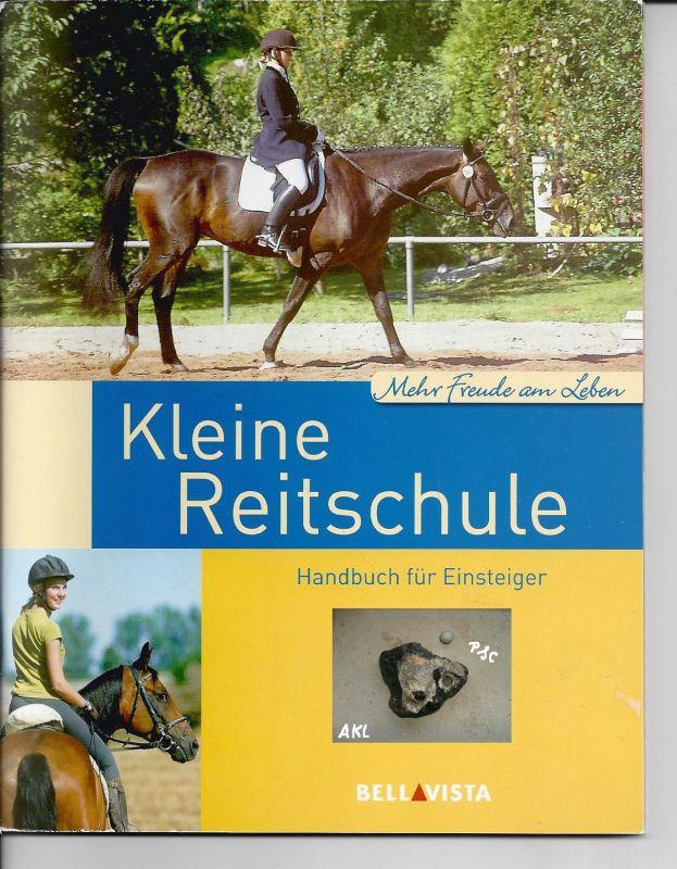 Kleine Reitschule, Handbuch für Einsteiger