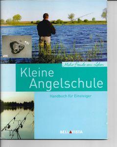 Kleine Angelschule, Handbuch für Einsteiger