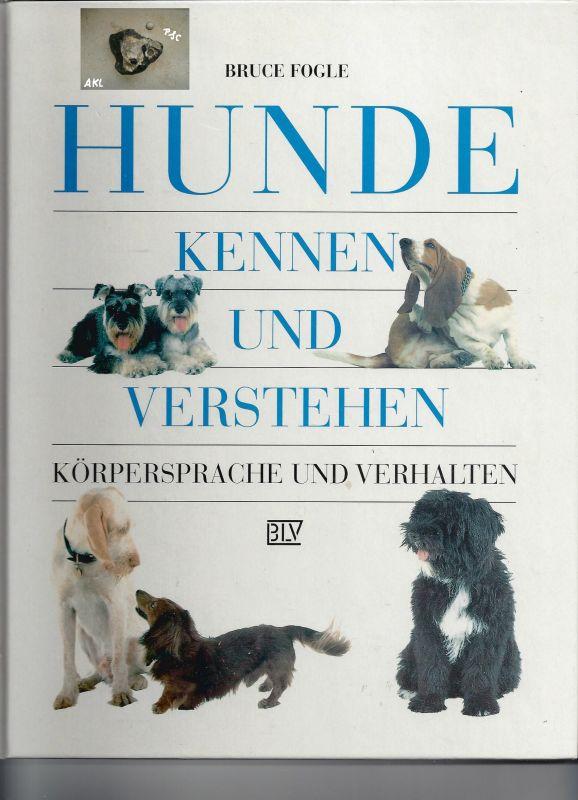 Hunde kennen und verstehen, Bruce Fogle