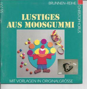 Lustiges aus Moosgummi, Brunnen-Reihe, basteln