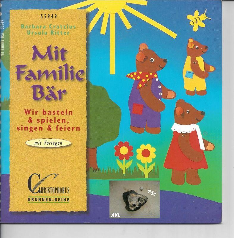 Mit Familie Bär, Wir basteln spielen singen und feiern, basteln