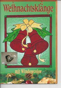 Weihnachtsklänge mit Windowcolor, Frechverlag