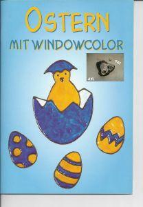 Ostern mit Windowcolor, Frechverlag