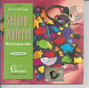 Seidenmalerei Bärenparade, Kerstin Okrongli, basteln