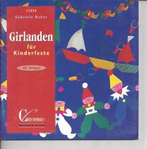 Girlanden für Kinderfeste, Gabriele Reher, basteln