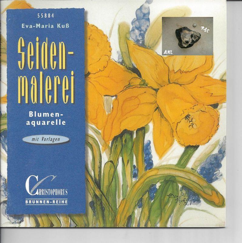 Seidenmalerei, Blumenaquarelle, Eva Maria Kuß, basteln
