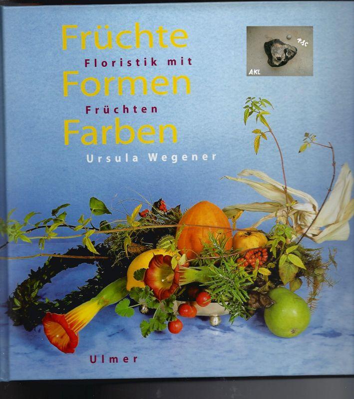 Früchte, Formen, Farben, Ursula Wegener, Ulmer Verlag, basteln