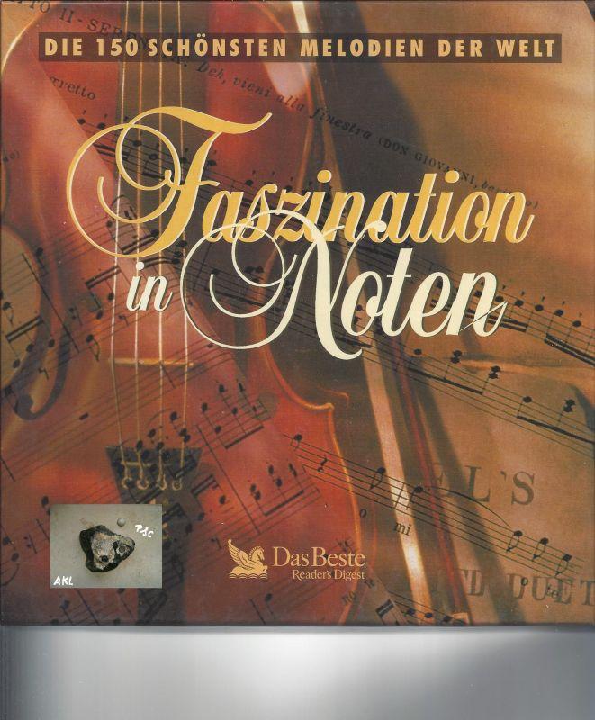 Faszination in Noten, die 150 schönsten Melodien der Welt, Kassetten