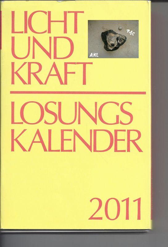 Licht und Kraft, Losungskalender 2011