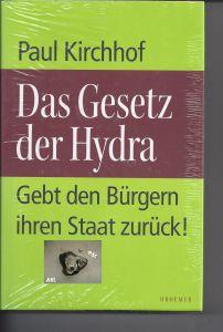 Das Gesezt der Hydra, Paul Kirchhof