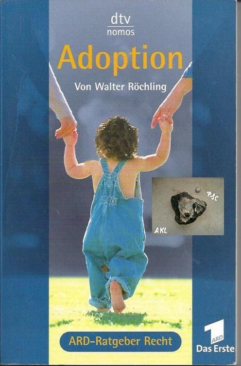 Adoption, Walter Röchling