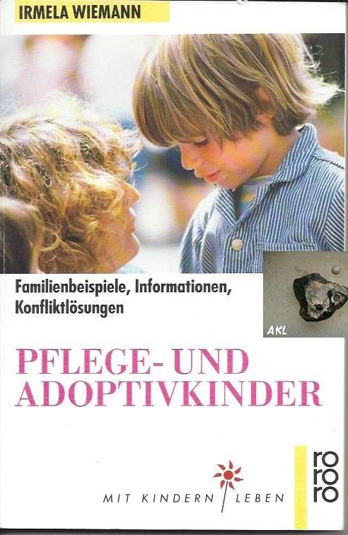 Pflege und Adoptivkinder, Irmela Wiemann
