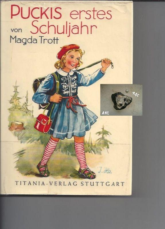 Puckis erstes Schuljahr, Magda Trott, Titania Verlag Stuttgart
