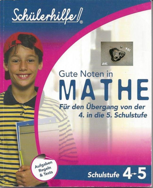 Schülerhilfe, Gute Noten in Mathe, 4. und 5. Schulstufe