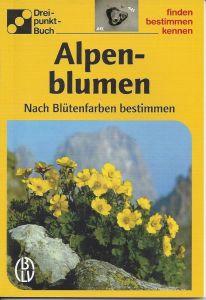 Alpenblumen, bestimmen, finden, kennen