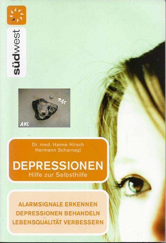 Depressionen, Hilfe zur Selbsthilfe, Dr. Hanne Hirsch