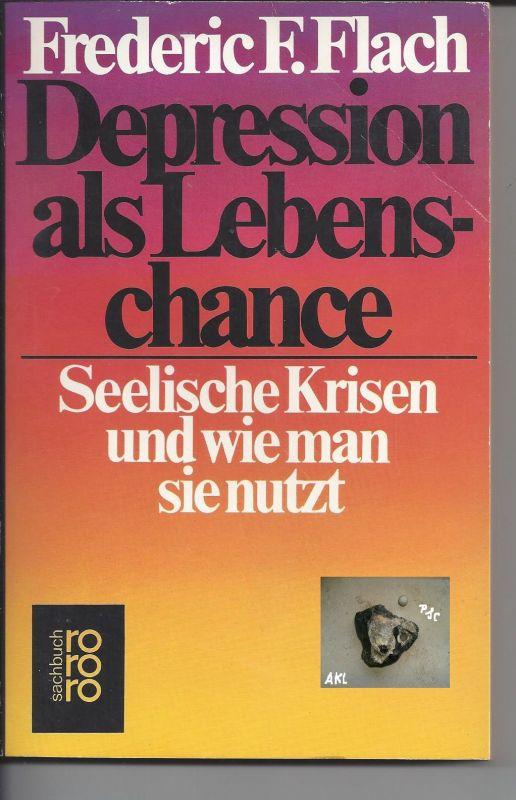 Depression als Lebenschance, Frederic F. Flach