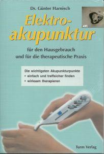 Elektroakupunktur für den Hausgebrauch, Dr. Günter Harnisch