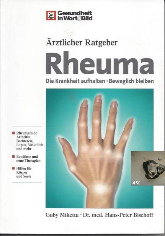 Rheuma, Die Krankheit aufhalten, ärztlicher Ratgeber, Bischoff