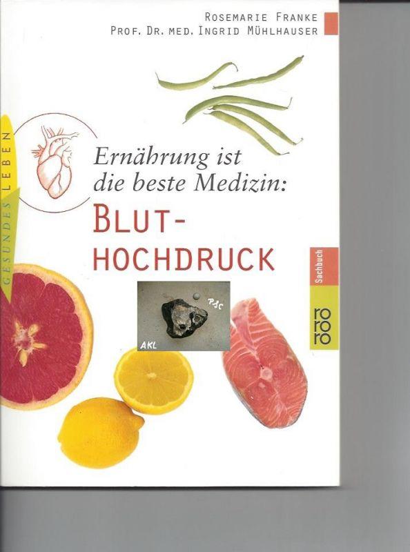 Bluthochdruck, Ernährung ist die beste Medizin, Franke, Mühlhauser