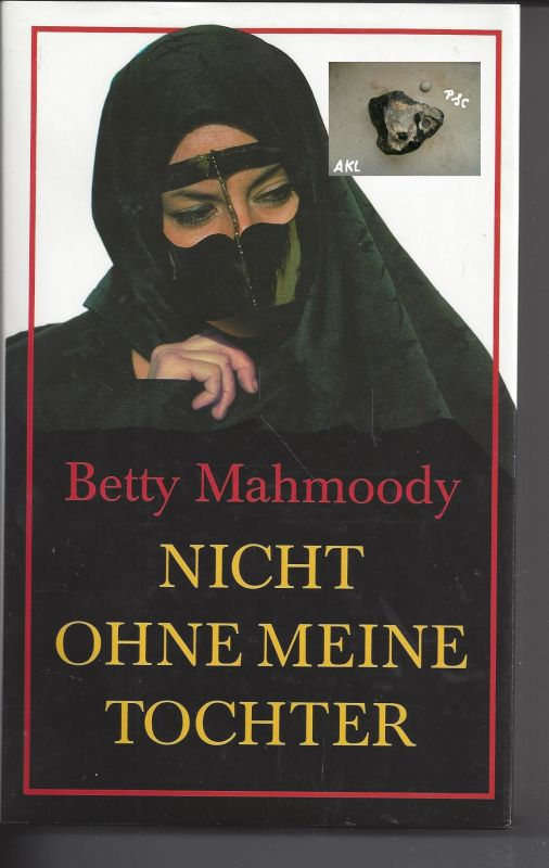 Nicht ohne meine Tochter, Betty Mahmoody