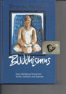 Buddhismus, Wege der Weisheit, Schumann