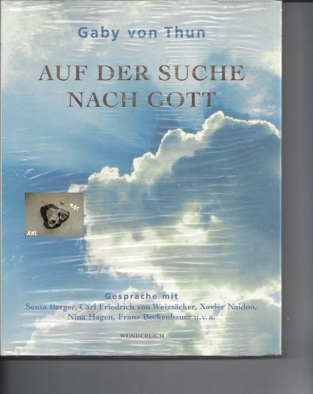 Auf der Suche nach Gott, Gaby von Thun