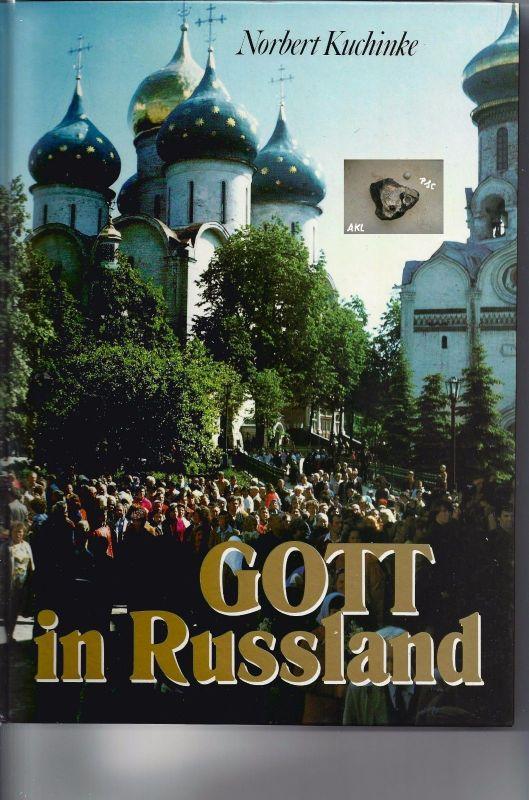 Gott in Russland, Norbert Kuchinke