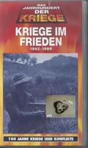 Kriege im Frieden, 1945 - 1989, VHS