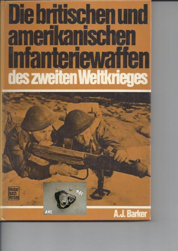Die britischen und amerikanischen Infanteriewaffen, Barker