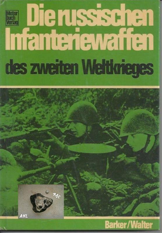 Die russischen Infanteriewaffen des zweiten Weltkrieges, Barker