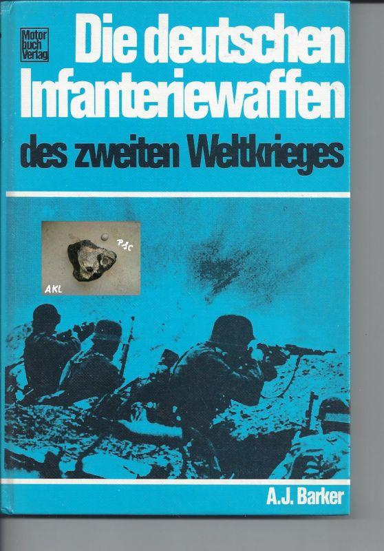 Die deutschen Infanteriewaffen des zweiten Weltkrieges, Barker