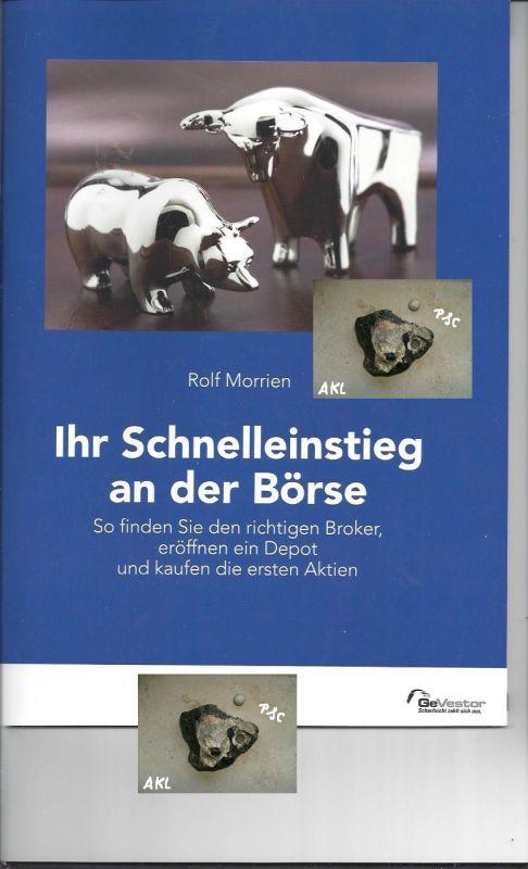 Ihr Schnelleinstieg an der Börse, Rolf Morrien