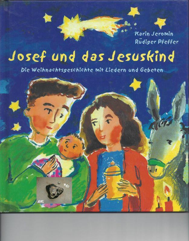 Josef und das Jesuskind, Karin Jeromin, Rüdiger Pfeffer