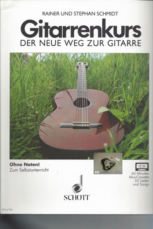 Gitarrenkurs, der neue Weg zur Gitarre, Schmidt, Schott