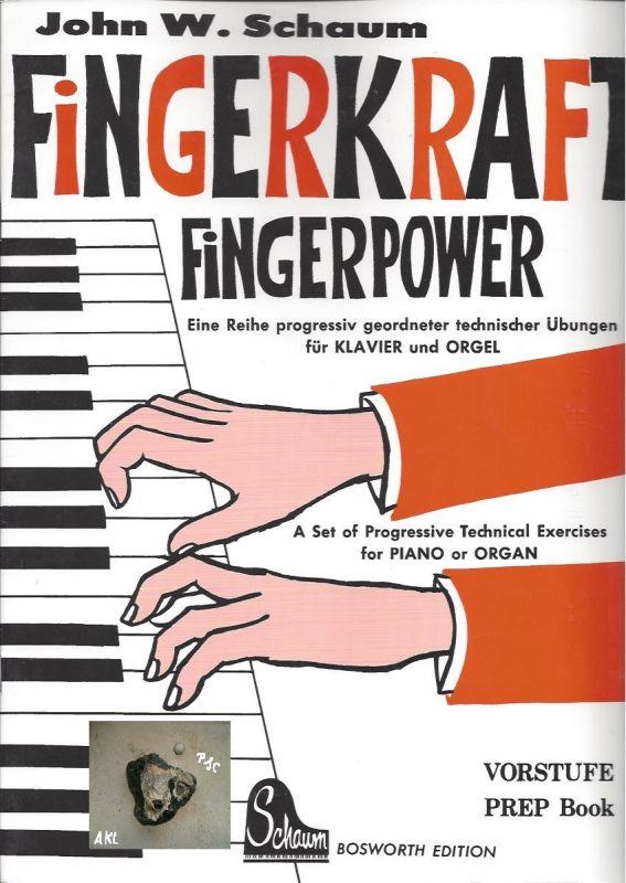 Fingerkraft, Powerkraft, Vorstufe  für Klavier und Orgel