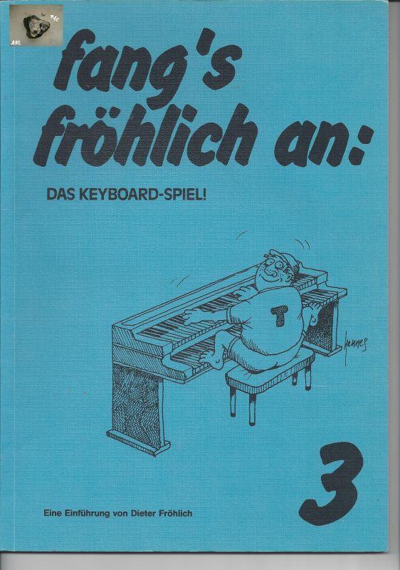 fangs fröhlich an 3, Dieter Fröhlich