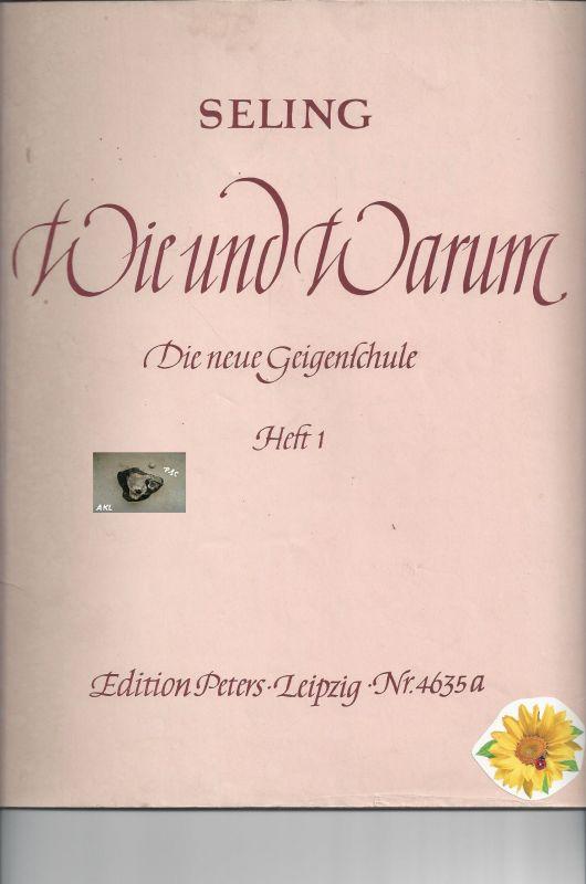 Wie und Warum, Die neue Geigenschule, Seling, Heft 1, ED 4635a