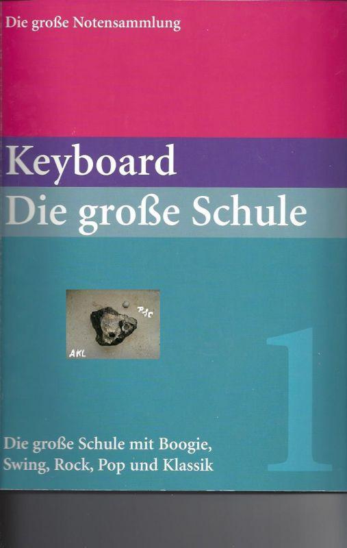 Portable Keyboard, die große Schule, Band 1