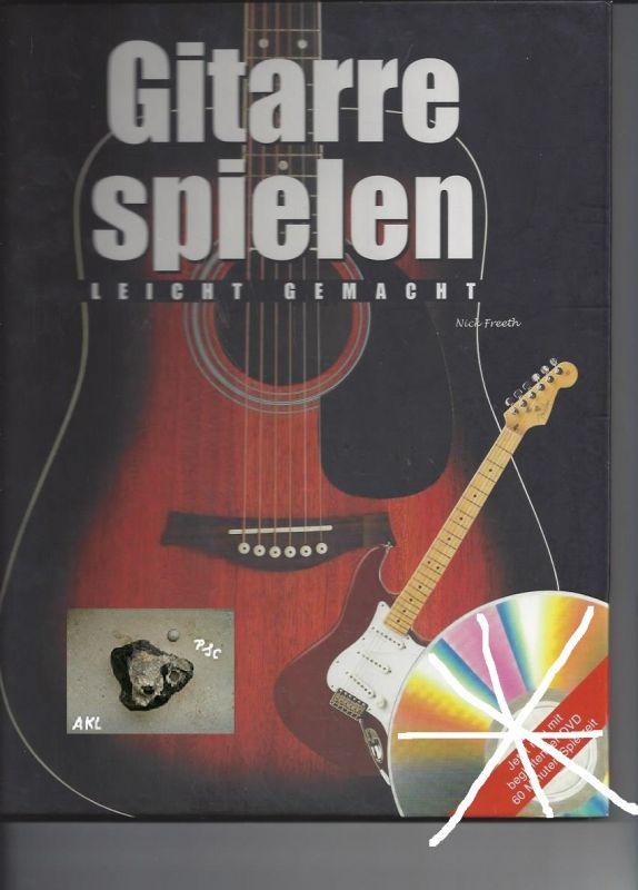 Gitarre spielen leicht gemacht, Nick Freeth