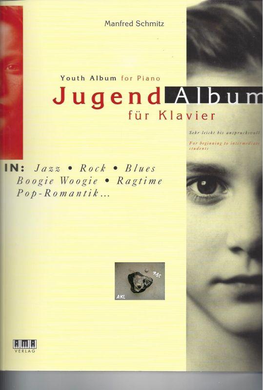 Jugendalbum für Klavier, Manfred Schmitz