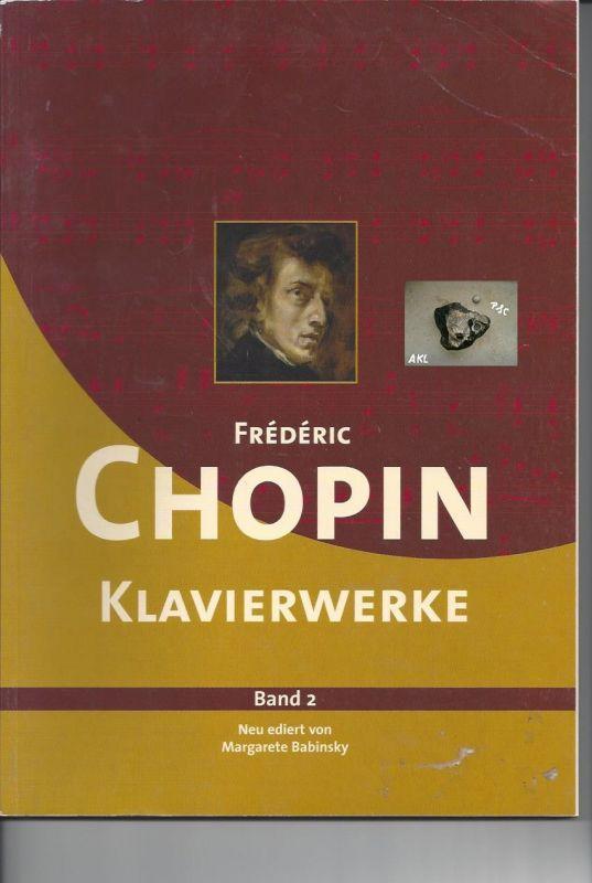 Chopin Frederic, Klavierwerke, Band 2, Margarete Babinsky