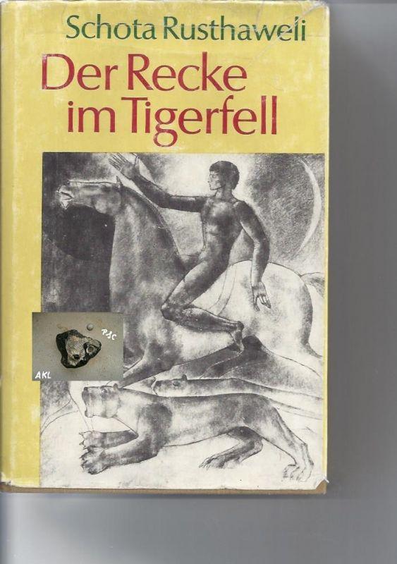 Der Recke im Tigerfell, Schota Rusthaweli, Rütten & Loening Berlin