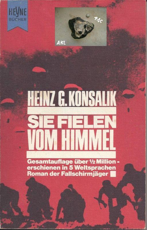 Sie fielen vom Himmel, Heinz G. Konsalik