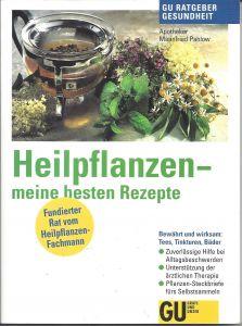 Heilpflanzen, meine besten Rezepte, GU