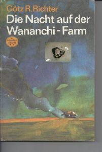 Die Nacht auf der Wananchi Farm, Götz R. Richter, Neues Leben Berlin