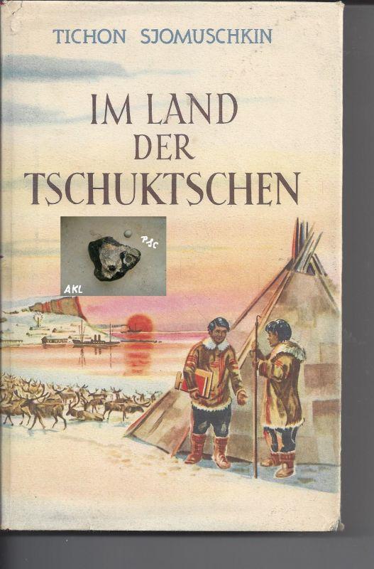 Im Land der Tschuktschen, Tichon Sjomuschin, Kultur und Fortschritt